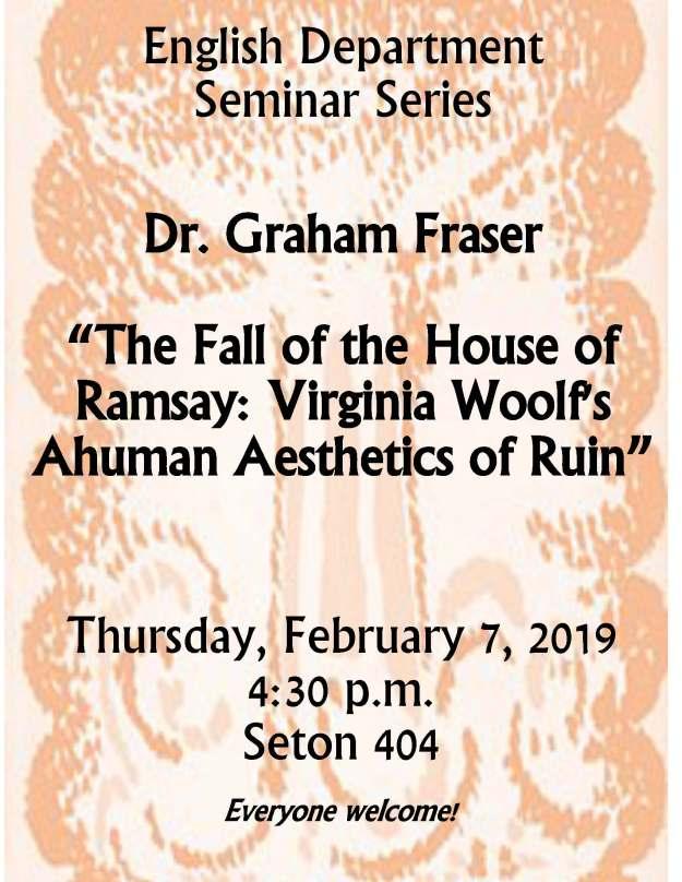 English Department Seminar Series Graham Fraser Feb 2019