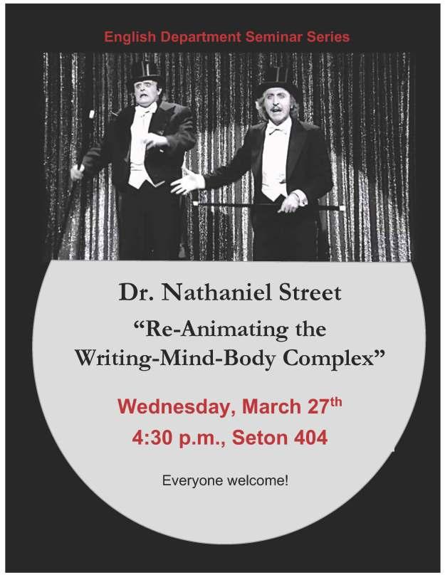 English Department Seminar Dr. Nathaniel Street